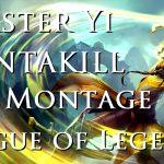 lol master yi pentakill montage by pre Season 8